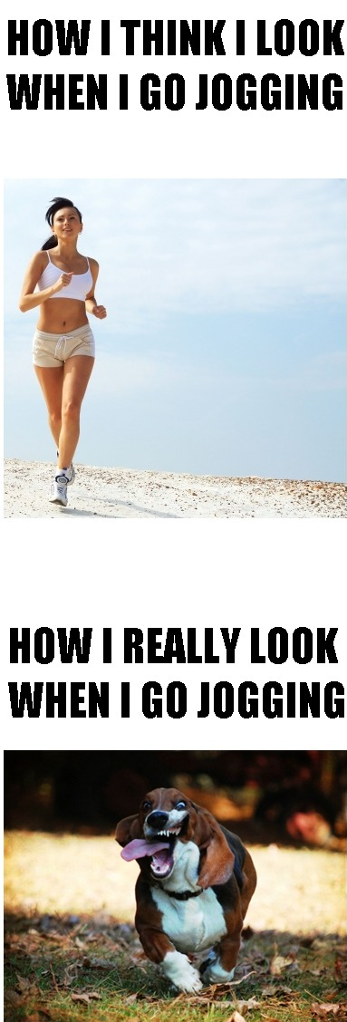 how-i-think-i-look-when-i-go-jogging